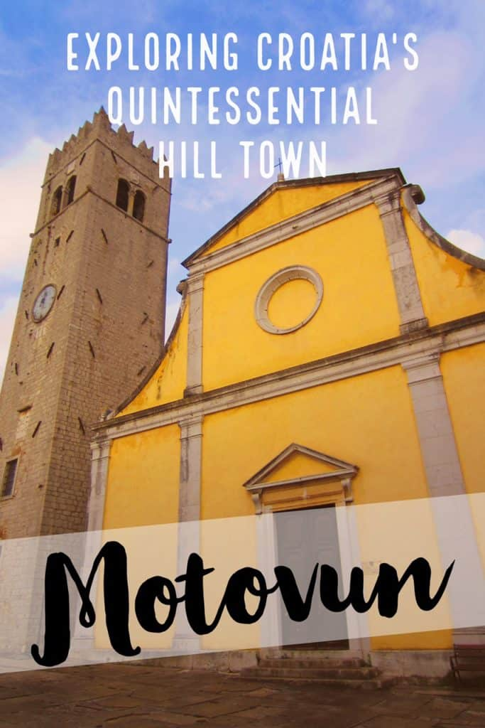 Motovun is Croatia's quintessential hill town, and worth a few quality hours...tips on how to spend your time in this magical town. Motovun Croatia, Istria, what to do in Croatia, where to go in Croatia #croatia #istria #easterneurope