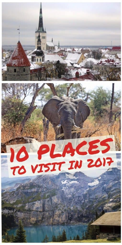 10 places to visit in 2017...Petra, Estonia, Switzerland, Norway, Greek islands, Portugal, Portland, Mt. Zion National Park, England, and much more!