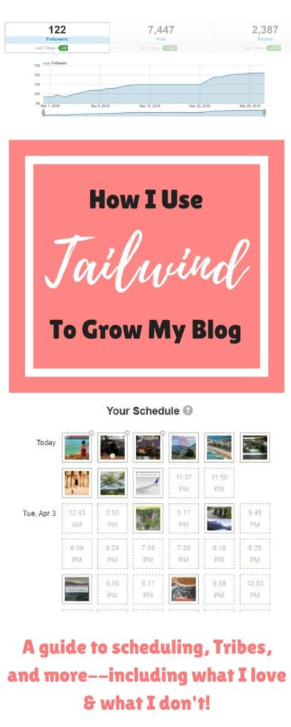 How I use Tailwind to grow my blog, what I love about it and what drives me nuts | a detailed breakdown to help you decide if Tailwind would be a useful tool for your Pinterest marketing and blog growth | from Tailwind Tribes to scheduling, tips for blog growth #tailwind #blog #pinterestmarketing