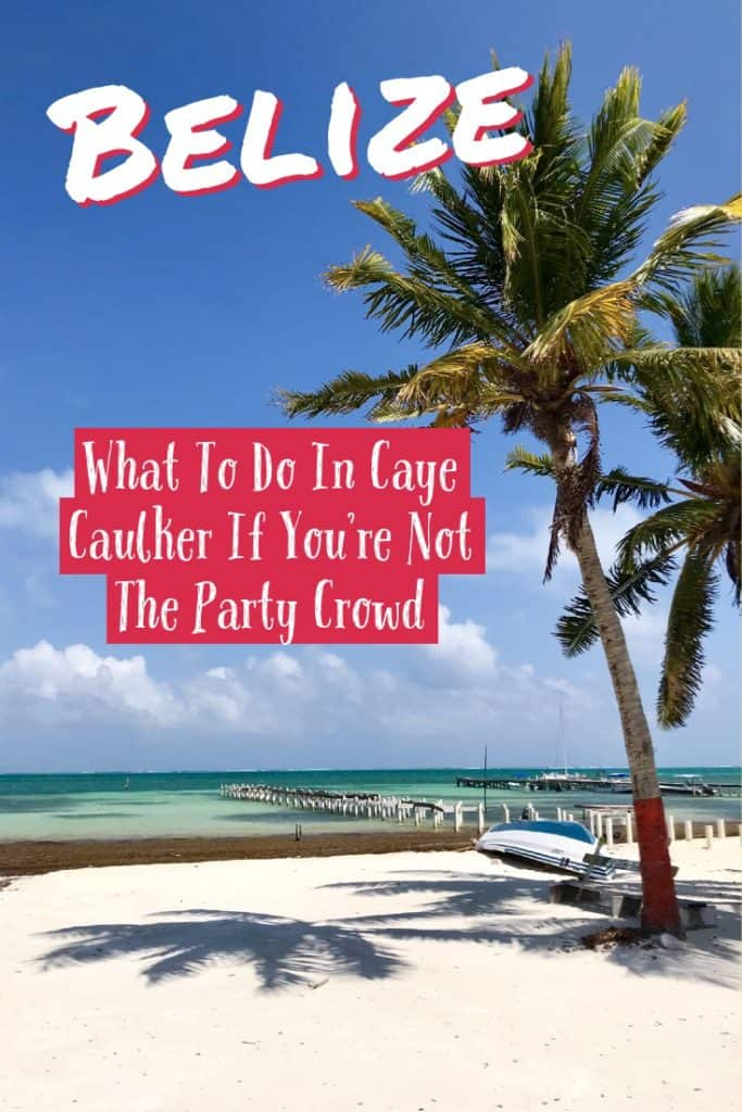 What to do in Caye Caulker, Belize, for a super chill (non-party, non-backpacker crowd) vacation | from rooftop yoga to delicious coffee to an amazing sail & snorkel trip, all my best tips for having a chill vacation on this beautiful island #belize #cayecaulker #vacay #chill