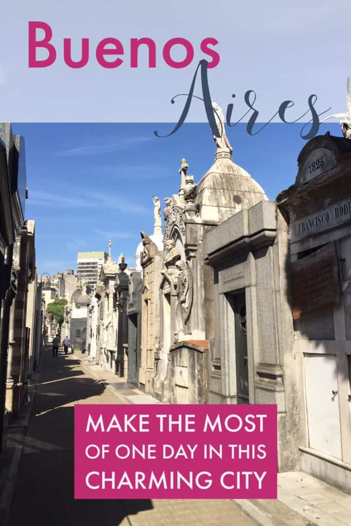 One day in Buenos Aires, what to do with less than 24 hours in this beautiful city