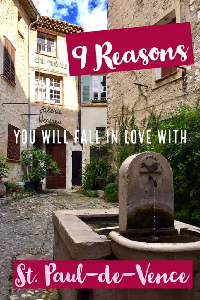 9 reasons you have to visit St. Paul de Vence, in southern France
