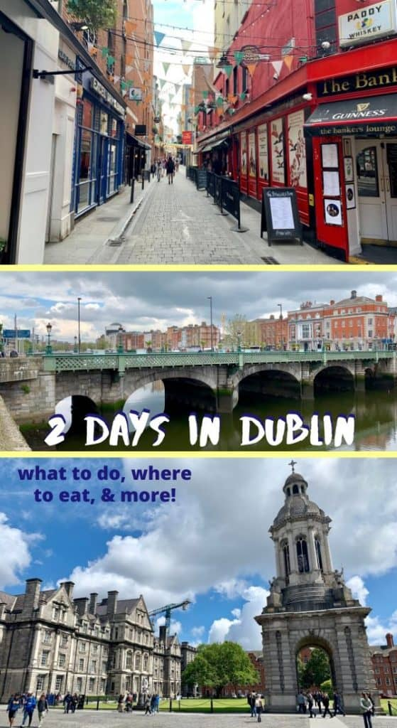2 Days in Dublin, Ireland | What to do in Dublin if you only have a day or two, tips for planning your trip to Ireland. Where to eat in Dublin, tours to consider, where to stay, & more! #dublin #ireland