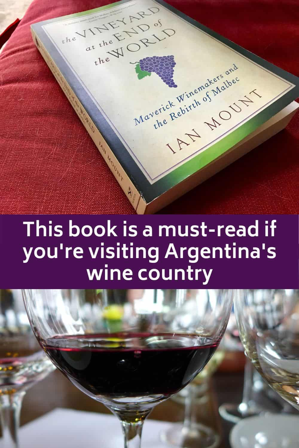 History of Argentina's wine industry book: Vineyard at the End of the World