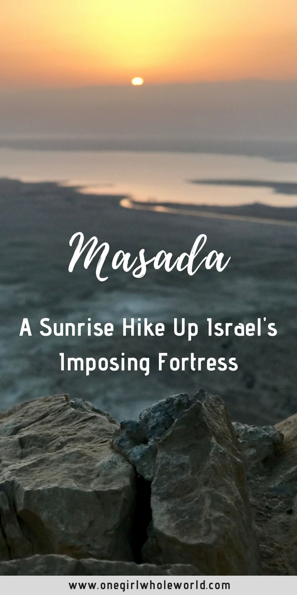 Sunrise Hike Up the Fortress of Masada in Israel | Why hiking Masada at sunrise is a must if you're in Israel...breathtaking views of the Dead Sea, history, following in the footsteps of thousands. Tips for finding a sunrise Masada tour, what to wear and bring, how to make the most of this experience. #masada #israel #hiking #history