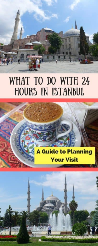 The Ultimate 24-Hour Istanbul Guide | what to do in Istanbul if you only have 24 hours, tips for making the most of a day in Istanbul, what to see & what to skip | Istanbul trip planning advice & itinerary ideas, Turkey itinerary advice #istanbul, what to do in Istanbul #turkey #layover