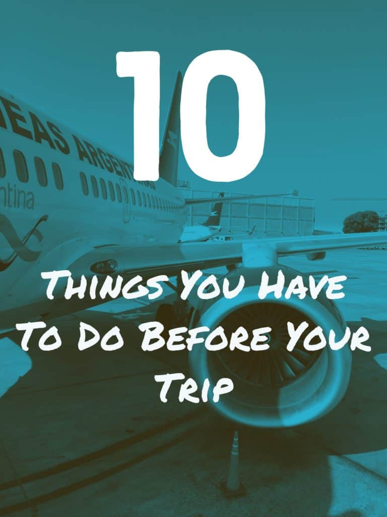 10 Things You Must Do Before Your Trip | The planning doesn't stop once your ticket is booked, tips on what to do before a trip so that things go seamlessly | plan ahead for safety, make sure you're covered if something is stolen, choosing the best travel credit card, best phone apps for travel, and much more! #traveltips #tripplanning