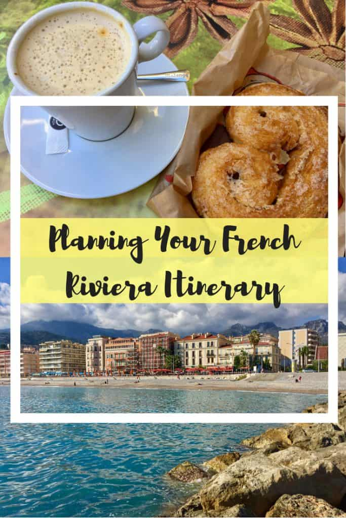 PLANNING A FRENCH RIVIERA ITINERARY | There are so many lovely towns along the French Riviera, here are some tips for planning your South of France trip. What to do on the French Riviera, where to stay, Riviera towns to visit! #frenchriviera #southoffrance #france