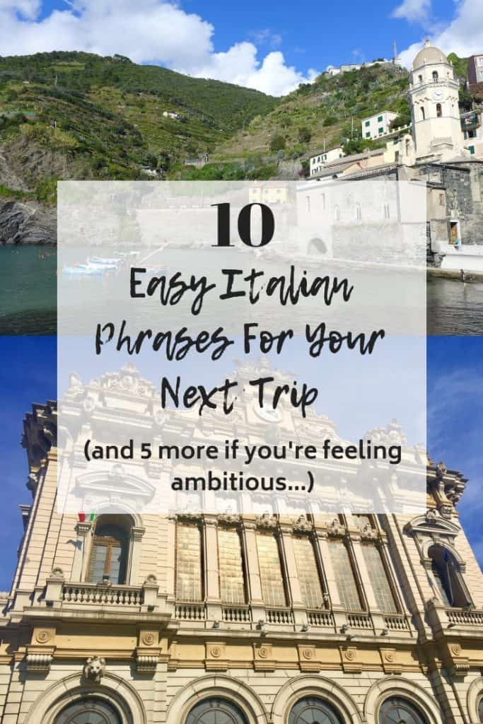 10 Easy Italian Phrases for Travel...and 5 More if You're Feeling Ambitious | With detailed pronunciation guides, these common Italian phrases will help you communicate when you visit Italian, including how to say hello in Italian, how to ask questions, and so much more! #italian #language #travel