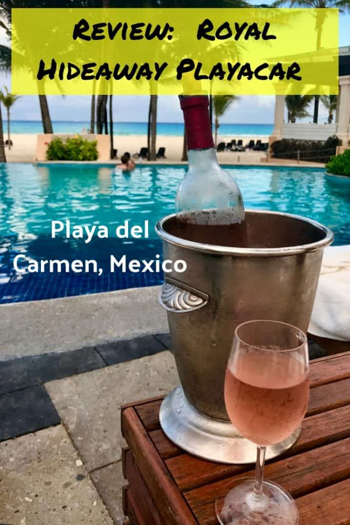 RESORT REVIEW: Royal Hideaway Playacar in Playa del Carmen, Mexico | all about our (non-sponsored) experience at the all-inclusive resort, including beach and pool, food, service, rooms, & more! #allinclusive #playadelcarmen #mexico #review