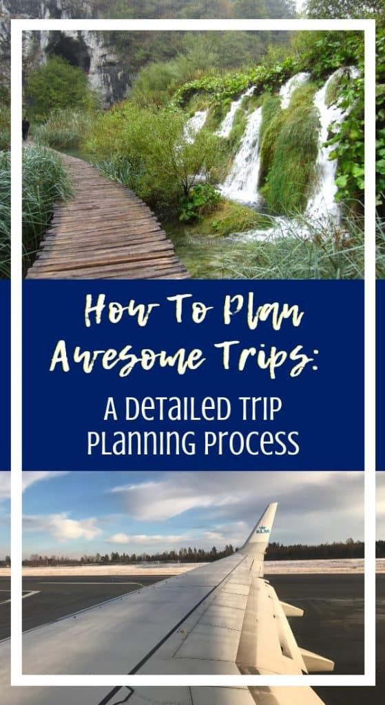 Here is the trip planning process I use every time, whether a little weekend trip or an epic adventure. Use these tips to plan amazing trips, decide where to go, research, and build awesome trip itineraries! Travel planning tips for every kind of traveler. #traveltips #travelhacks #tripplanning #itinerary
