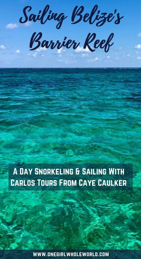 Sailing Belize's Barrier Reef with Carlos Tours in Caye Caulker | If you're visiting Caye Caulker, then a day sailing and snorkeling with Carlos Tours is absolutely perfect. He has a catamaran sailboat (not a motorboat) and it is a chill, wonderful day on the barrier reef and Hol Chan Marine Reserve. #belize #snorkeling #cayecaulker #sailing
