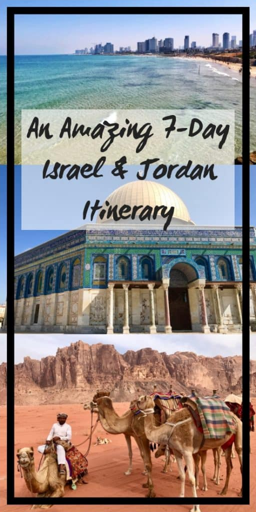 7-Day Israel and Jordan Itinerary | This epic one-week trip itinerary captures the best of Israel's ancient history, vibrant modern life, and stark scenery, along with Jordan's unbelievable Wadi Rum and Petra areas! Jordan itinerary ideas, what to do in Israel. #israel #jordan #jerusalem #telaviv #petra #wadirum #itinerary #traveltips #middleeast