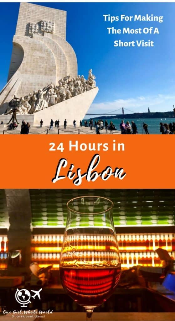 9 Things To Do With (Another) 24 Hours in Lisbon, Portugal | Here are travel tips for an amazing trip to Lisbon, how to make the most of a short stay in this historic city! What to do in Lisbon, Lisbon itinerary ideas, travel tips for Lisbon #lisbon #lisboa #portugal #portwine