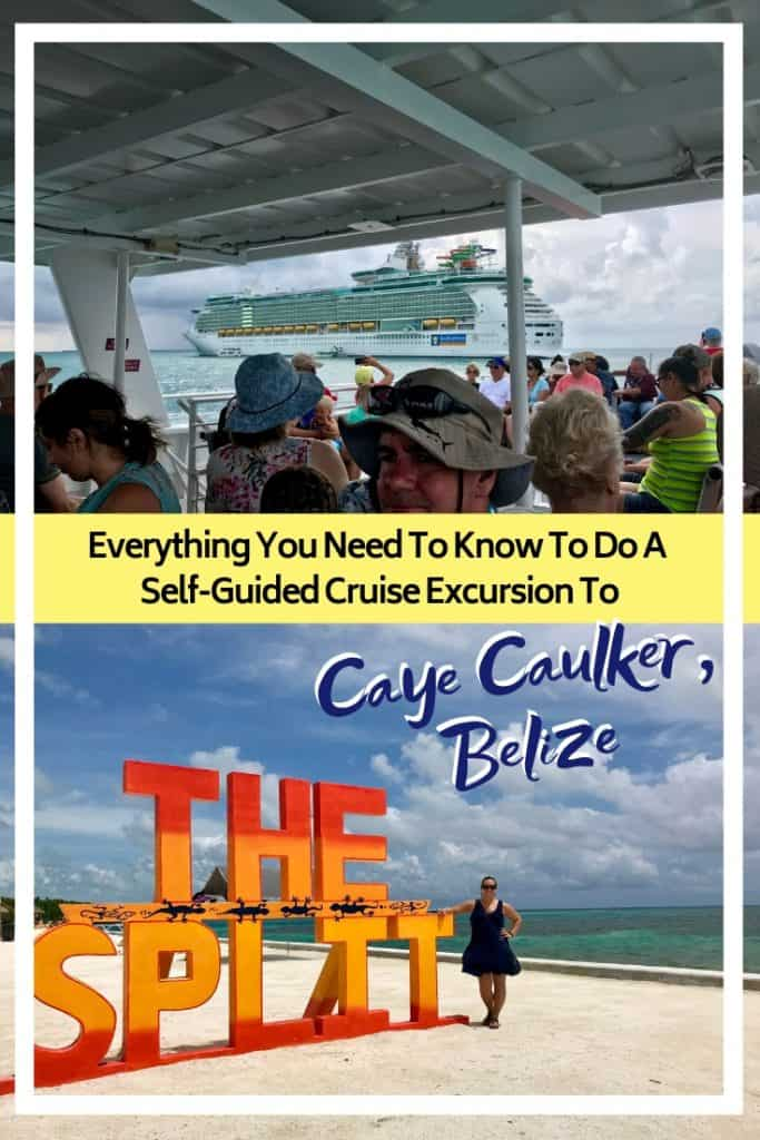 How to take a self-guided cruise excursion Caye Caulker from Belize City