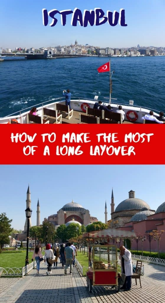 How to make the most of a long layover in Istanbul