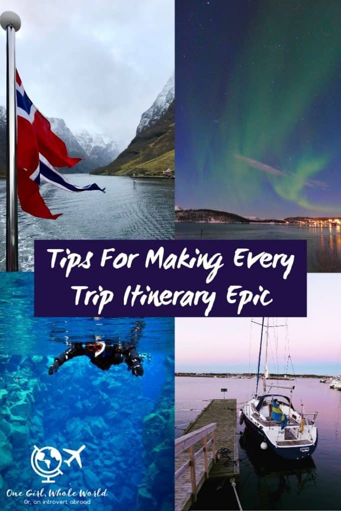 A guide to planning epic travel itineraries