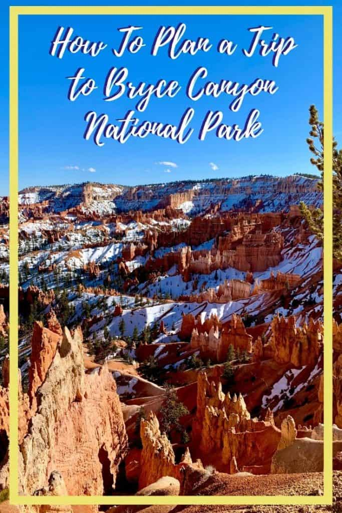 How to plan a trip to Bryce Canyon National Park - Pinterest overlay