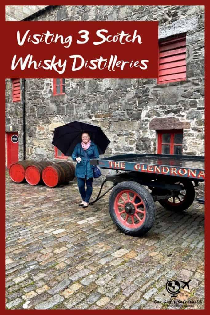 Visiting 3 Distilleries in Scotland - Pinterest image