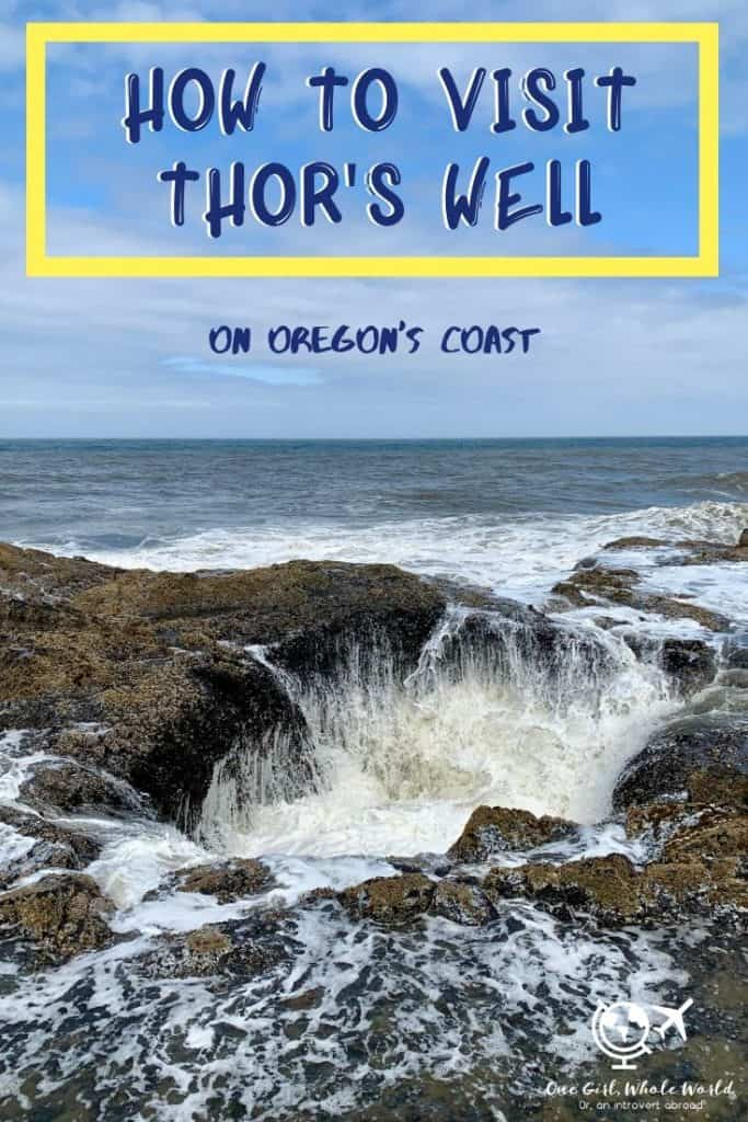 How to Visit Thor's Well on Oregon's Coast | Tips for finding Thor's Well and best time to visit. Oregon's coast has so many amazing wonders, how to plan an Oregon coast road trip itinerary. #oregon #thorswell #pacificnorthwest #pacificnw #oregoncoast #naturalwonder