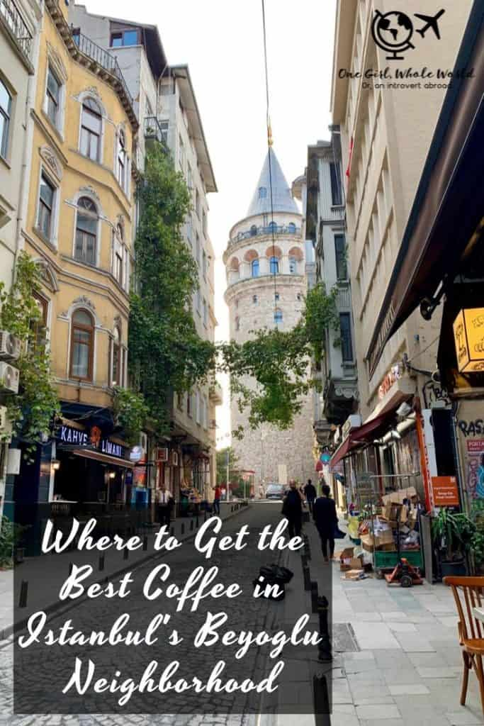 Where to Find the Best Coffee in Istanbul's Beyoglu District - Pinterest overlay