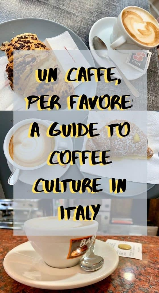 How to order coffee in Italy: a guide to Italian coffee culture - Pinterest image