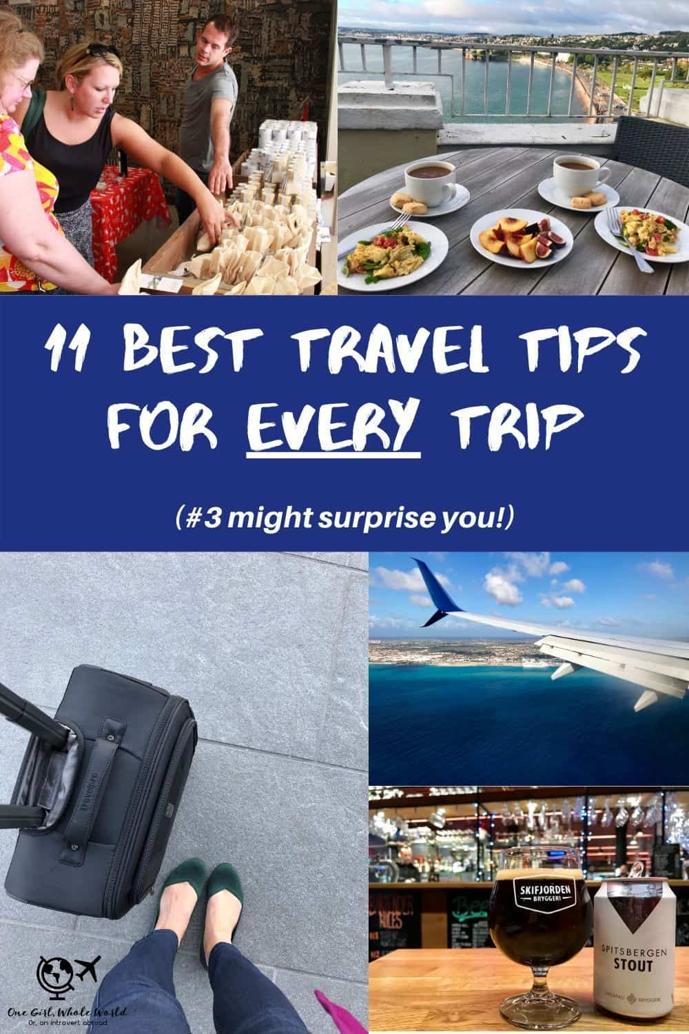 11 of my best travel tips for EVERY type of trip | No matter what type of trip you're planning, whether a quick weekend or epic adventure, these 11 tips will make sure it's as awesome as possible. From accommodation to transportation, and souvenirs to what you pack, these tips won't steer you wrong! #traveltips #traveladvice #tripplanning