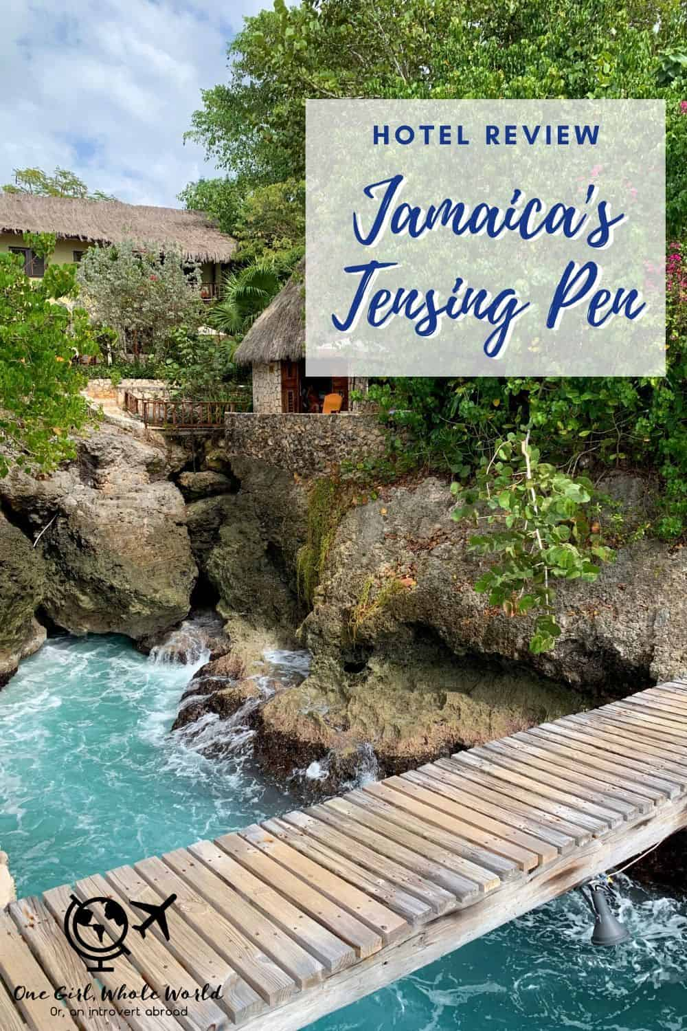 Hotel Review: Tensing Pen in Negril, Jamaica | What to expect staying at this boutique resort in Negril's West End. Perched on gorgeous cliffs, this hotel consistently makes Travel+Leisure's top hotels in the world list. I review the grounds, rooms, food, experience, and more. #caribbean #hotelreview #besthotels #jamaica