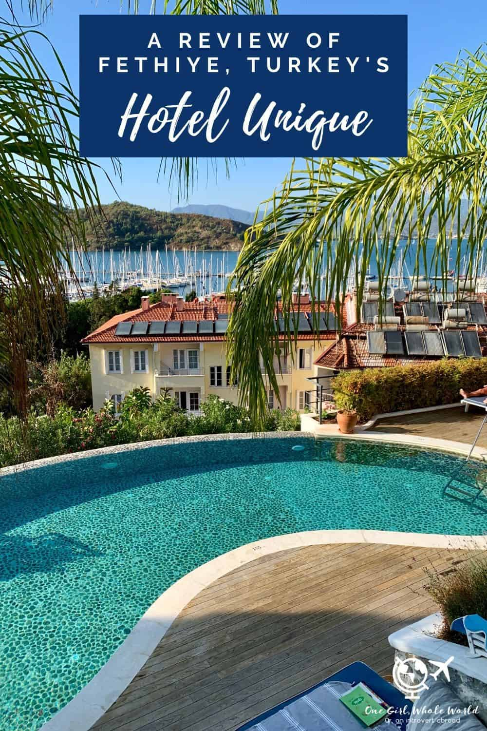 Staying at Hotel Unique in Fethiye, Turkey | A review of this beautiful hotel and all about my stay...I think this is one of the best hotels in Fethiye, with gorgeous rooms, balcony views, pool, wonderful staff, and more! A luxury yet affordable hotel. #fethiye #turkey #turquoisecoast #hotelreview #luxury