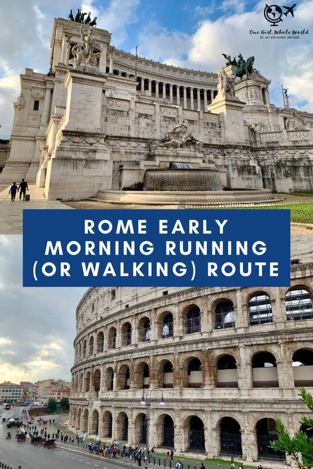 A Perfect Running (or Walking) Route in Rome...Early Morning Ancient Sites | One Girl, Whole World