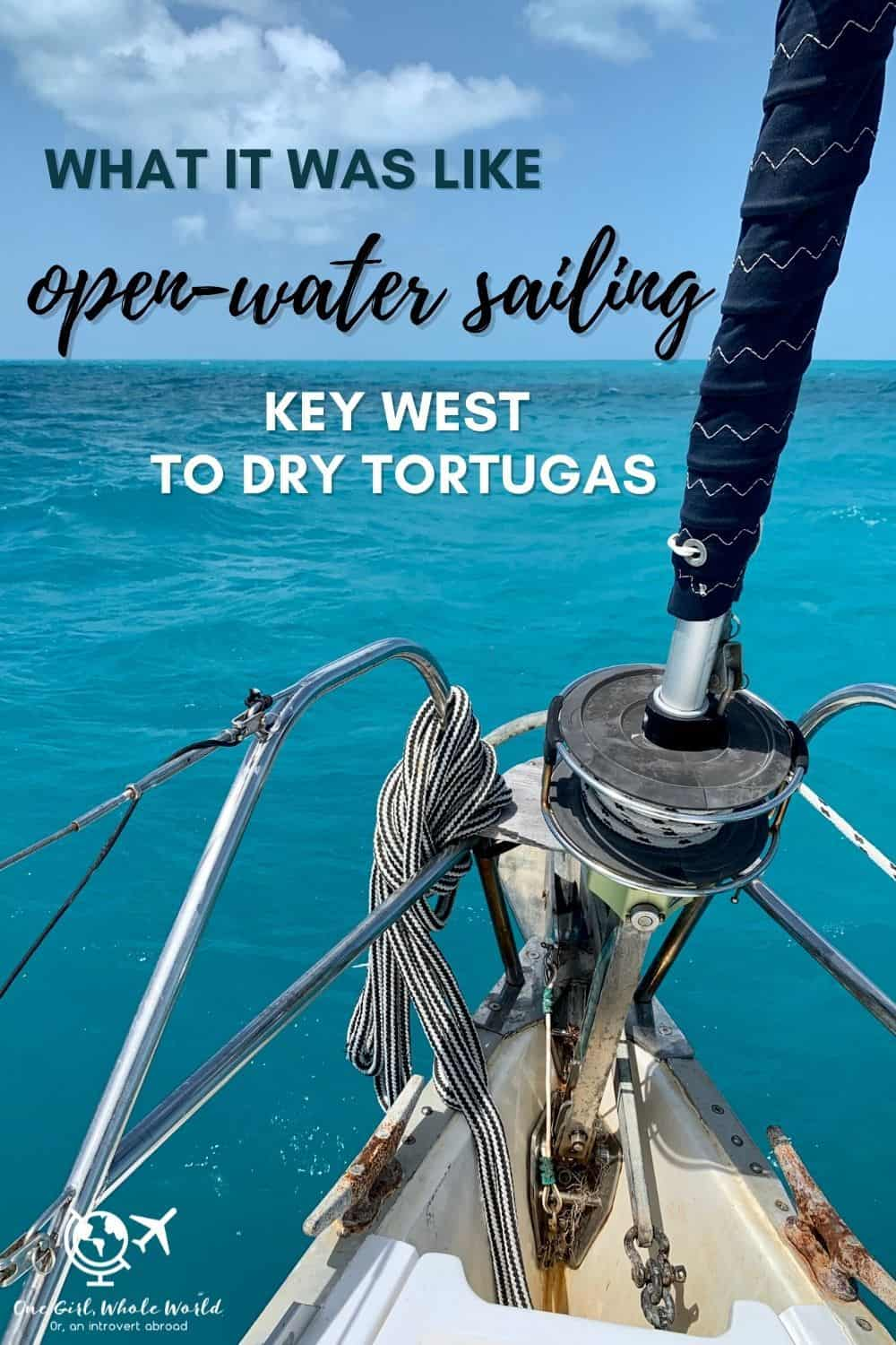 What it Was Like Open-Water Sailing Key West to Dry Tortugas | Ever wondered what a multi-day sailing trip on the open water is like? I did a 5-day trip from Key West to Dry Tortugas National Park and back...absolutely loved it, but not without its challenges. Here is my experience & some amazing pics! #sailing #boating #openwater #drytortugas #keywest
