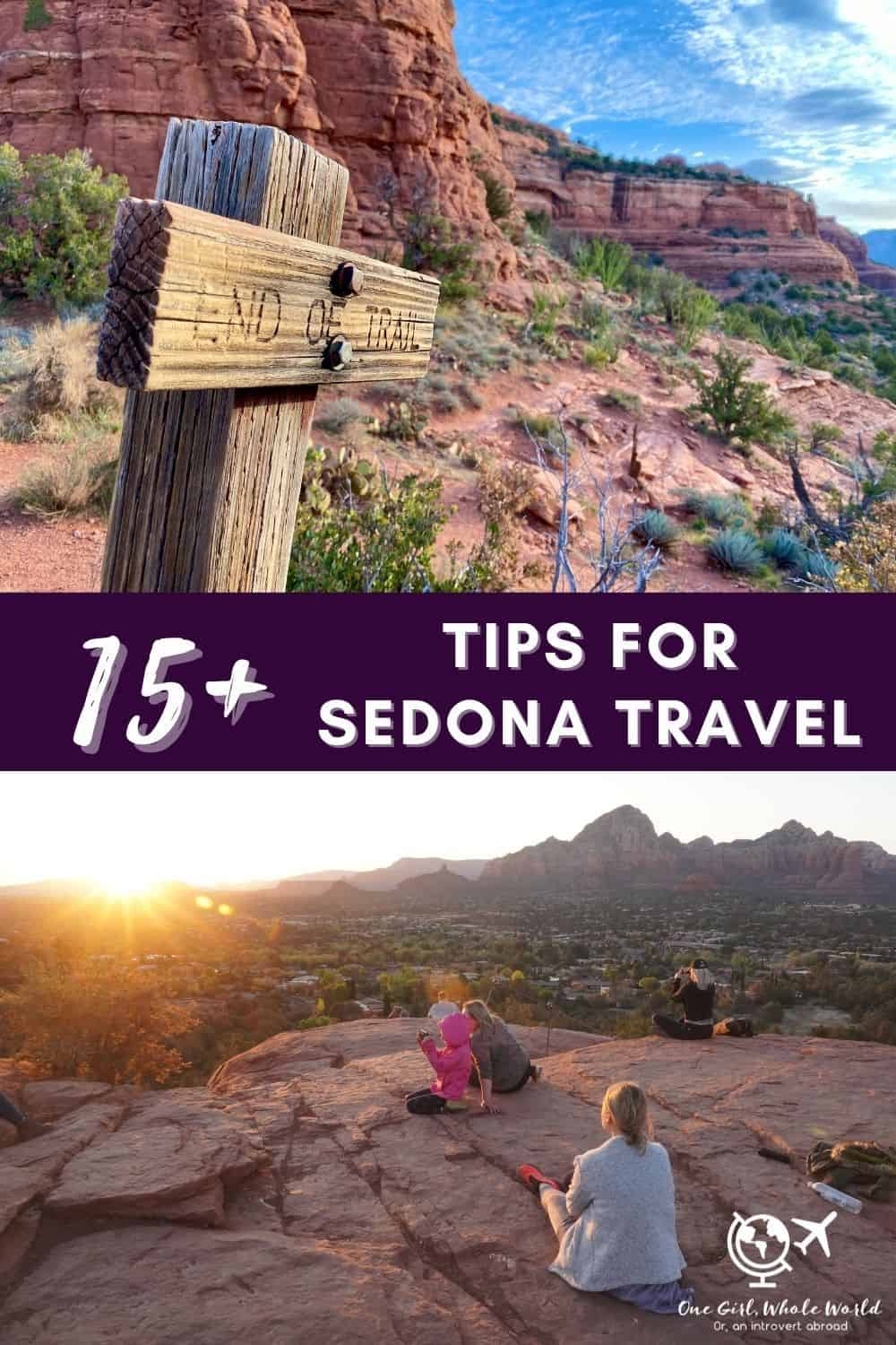 15+ Sedona Travel Tips...Everything You Need for Planning Your Trip to Sedona, Arizona | Sedona is an amazing place to visit, and these tips can help your trip be less stressful & more enjoyable. From driving tips to cell service, staying healthy, restaurant reservations, getting the best photo lighting, & so much more. #sedona #arizona #traveltips