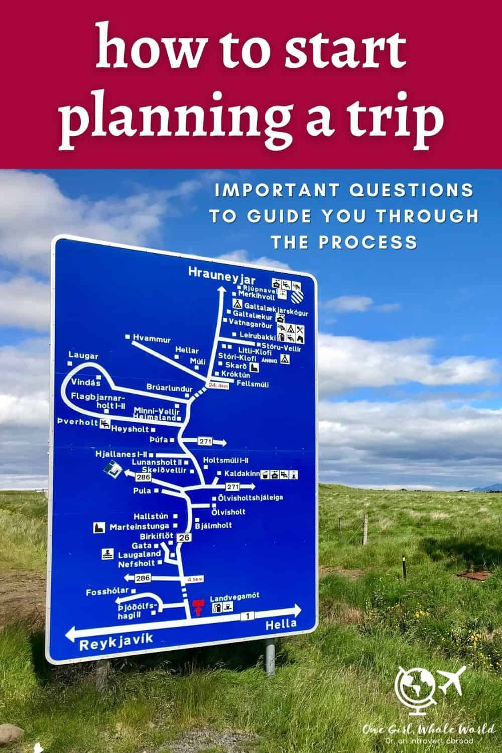 How to Plan a Trip: Important Questions to Help Guide You | If you're wondering how to plan a vacation or trip, these key questions will help inspire you and guide you through the process...from identifying your travel style, where to go, how flexible you are, and more. Trip planning tips and travel itinerary planning advice...how to start planning a trip now!